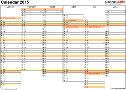 Download Template 4: Yearly calendar 2015 as Excel template, landscape orientation, A4, 2 pages, months horizontally, days vertically, days of the week in line, with UK bank holidays and week numbers